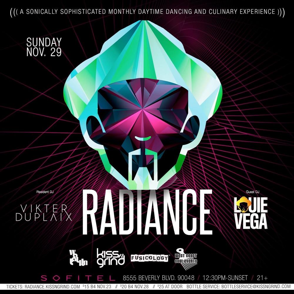 RADIANCE with LOUIE VEGA and VIKTER DUPLAIX