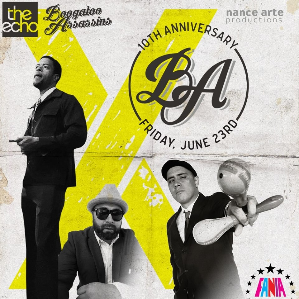 BOOGALOO ASSASSINS 10 Year Anniversary Party Friday June 23